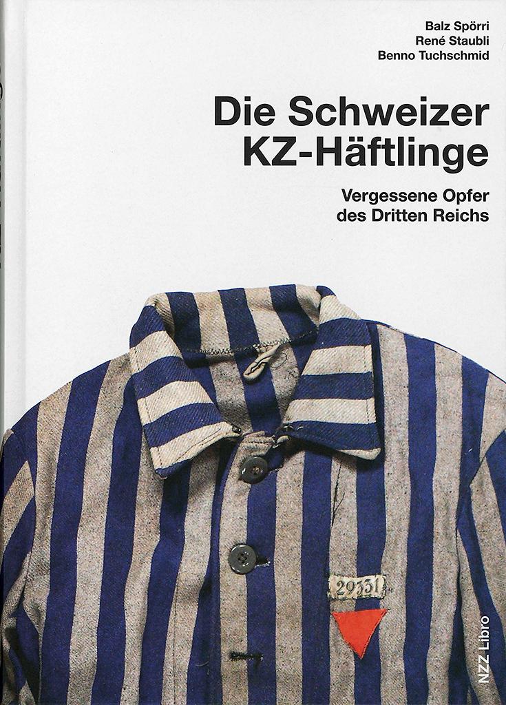Die Schweizer KZ-Häflinge