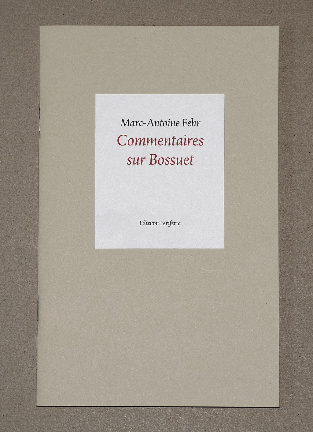 Commentaires sur Bossuet (Minimono)